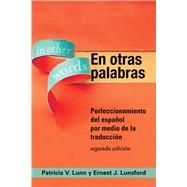 En otras palabras by Lunn, Patricia V.; Lunsford, Ernest J., 9781589019744