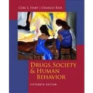 Drugs, Society, and Human Behavior by Hart, Carl; Ksir, Charles, 9780073529745