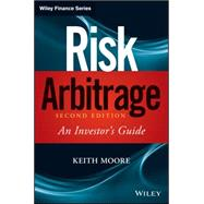 Risk Arbitrage by Moore, Keith M.; Dahl, Jason; Pultz, Christopher, 9780470379745