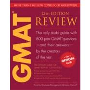 The Official Guide for GMAT Review, 12th Edition by Graduate Management Admission Council (GMAC), 9780470449745