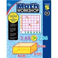 Math Workshop by Carson-Dellosa Publishing Company, Inc.; Craver, Elise, 9781483839745