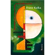 Contemplación: Historia De Una Lucha by Kafka, Franz; Bravo, José Antonio; Edo, Joan (CRT); Moreno, Carola, 9788492979745