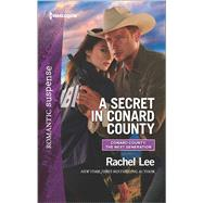 A Secret in Conard County by Lee, Rachel, 9780373279746