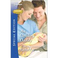 An Unlikely Daddy by Lee, Rachel, 9780373659746