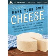 Make Your Own Cheese by Warnock, Caleb, 9781939629746