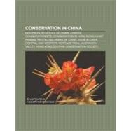 Conservation in Chin : Ministry of Environmental Protection of the People's Republic of China, Conservation in China, Seawater Greenhouse by , 9781156429747