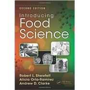 Introducing Food Science, Second Edition by Shewfelt; Robert L., 9781482209747