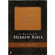 Reader's Hebrew Bible, A by A. Philip Brown II and Bryan W. Smith, 9780310269748