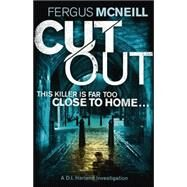 Cut Out by Mcneill, Fergus, 9781444739749