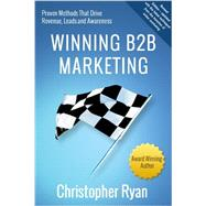 Winning B2B Marketing by Ryan, Christopher, 9780982539750