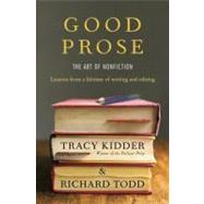 Good Prose by KIDDER, TRACYTODD, RICHARD, 9781400069750