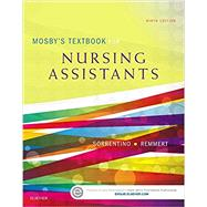 Mosby's Textbook for Nursing Assistants by Sorrentino, Sheila A., Ph.D., R.N., 9780323319751