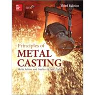 Principles of Metal Casting, Third Edition by Sahoo, Mahi; Sahu, Sam, 9780071789752
