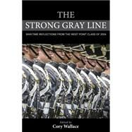 The Strong Gray Line by Wallace, Cory, 9781442249752