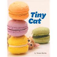 Tiny Cat by Morita, Yoneo, 9781452149752