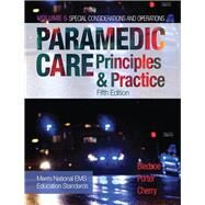 Paramedic Care Principles & Practice, Volume 5 by Bledsoe, Bryan E.; Porter, Robert S.; Cherry, Richard A., MS, EMT-P, 9780134449753