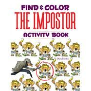 Find & Color the Impostor Activity Book by Zourelias, Diana, 9780486829753