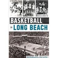 Basketball in Long Beach by Guardabascio, Mike, 9781609499754