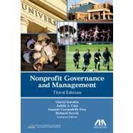Nonprofit Governance and Management by Sorskin, Cheryl; Cion, Judith A.; Frey, Jeannie Carmedelle; Sevick, Richard, 9781616329754