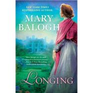 Longing by Balogh, Mary, 9780451469755