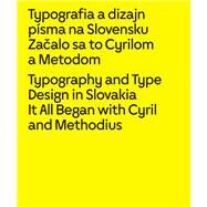 Typography and Type Design in Slovakia by Longauer, Lubomír, 9788089259755