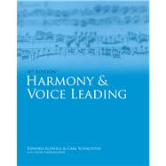 Harmony and Voice Leading by Aldwell, Edward; Schachter, Carl; Cadwallader, Allen, 9780495189756