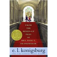 From the Mixed-up Files of Mrs. Basil E. Frankweiler by Konigsburg, E.L.; Konigsburg, E.L., 9781416949756
