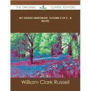 My Danish Sweetheart by Russell, William Clark, 9781486489756