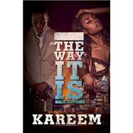 The Way It Is by Kareem, 9781622869756