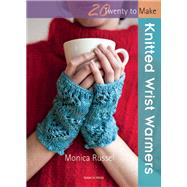 Knitted Wrist Warmers by Russel, Monica, 9781844489756