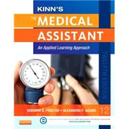 Kinn's the Medical Assistant + ICD-10 Supplement: An Applied Learning Approach by Proctor, Deborah B., 9780323289757
