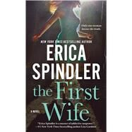 The First Wife by Spindler, Erica, 9781250069757