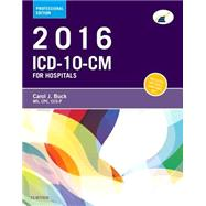 ICD-10-CM for Hospitals 2016 by Buck, Carol J., 9780323279758