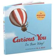 Curious You On Your Way! by Zoehfeld, Kathleen Weidner, 9780618919758