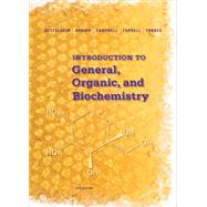 Introduction to General, Organic and Biochemistry by Bettelheim, Frederick A.; Brown, William H.; Campbell, Mary K.; Farrell, Shawn O.; Torres, Omar, 9781285869759