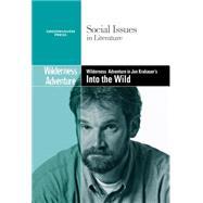 Wilderness Adventure in  Jon Krakauer's Into the Wild at Biggerbooks.com