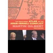 The Routledge Atlas of the Arab-Israeli Conflict by Gilbert; Martin, 9780415699761