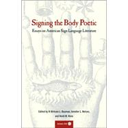 Signing the Body Poetic by Bauman, H-Dirksen L., 9780520229761