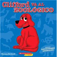 Clifford Va Al Zoológico by Bridwell, Norman, 9780545769761