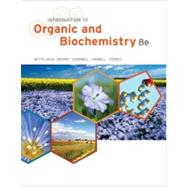 Introduction to Organic and Biochemistry by Bettelheim, Frederick A.; Brown, William H.; Campbell, Mary K.; Farrell, Shawn O.; Torres, Omar, 9781133109761
