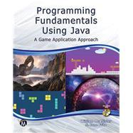 Programming Fundamentals Using Java by Mcallister, William; Fritz, S. Jane, 9781938549762