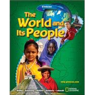 The World and Its People, Student Edition by Unknown, 9780078609763