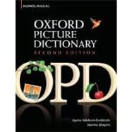Oxford Picture Dictionary Monolingual English English Dictionary for teenage and adult students by Adelson-Goldstein, Jayme; Shapiro, Norma, 9780194369763