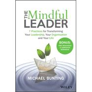 The Mindful Leader by Bunting, Michael, 9780730329763