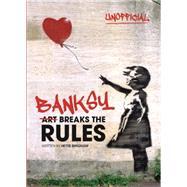 Banksy by Bingham, Hettie, 9780750299763