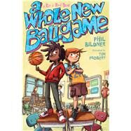 A Whole New Ballgame A Rip and Red Book by Bildner, Phil; Probert, Tim, 9781250079763
