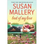 Best of My Love by Mallery, Susan, 9780373789764