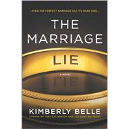 The Marriage Lie by Belle, Kimberly, 9780778319764