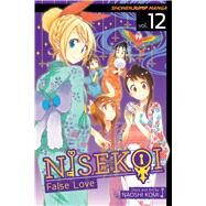 Nisekoi: False Love, Vol. 12 by Komi, Naoshi, 9781421579764