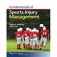 Fundamentals of Sports Injury Management by Anderson, Marcia K.; Parr, Gail P., 9781451109764